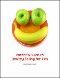 Книга Parents Guide To Healthy Eating for Kids