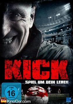 Kick - Spiel um dein Leben (2014)