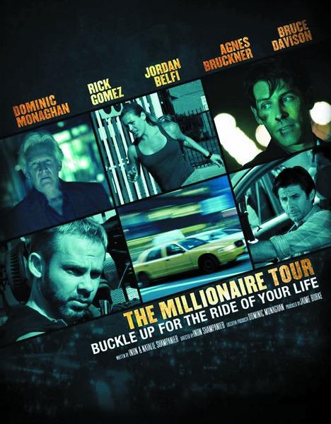 ����� ���������� / The Millionaire Tour (2012) WEBDLRip / WEB-DL 720p / WEBDL 1080p