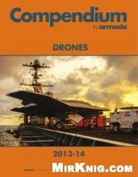 Книга Compendium by Armada: Drones. 2013-14