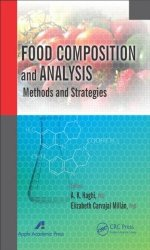 Книга Food Composition and Analysis: Methods and Strategies