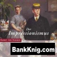 Книга Kunst fur Kenner - Der Impressionismus. Импрессионизм (Мультимедийное издание) iso 636Мб
