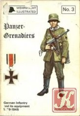 Книга Wehrmacht illustrated №3: Panzer-Grenadiers. German Infantry and Its Equipment, 1939-45