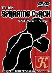 Книга The Sparring Coach Series - The Fight Compass DVD Part 1