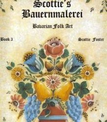 Книга Scottie's Bauernmalerei Bavarian Folk Art