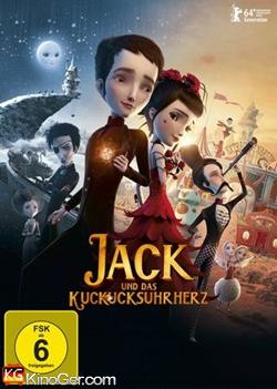 Jack und das Kuckucksuhrherz (2013)