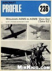 Книга Mitsubishi A6M5/A6M8 Zero Sen [Aircraft Profile 236]