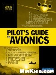 Журнал Pilot's Guide To Avionics 2015-2016