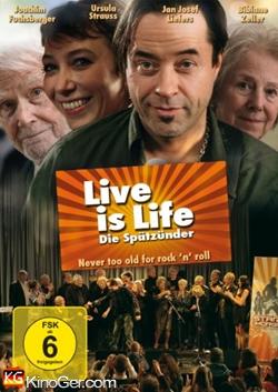 Live is Life - Die Spätzünder 2: Der Himmel soll warten (2013)