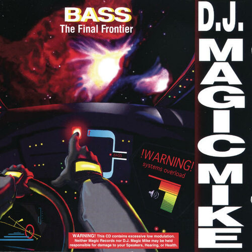 D.J. Magic Mike - BASS: The Final Frontier (1994) APE