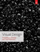 Книга Визуальный дизайн: основы графики и предпечатной подготовки с помощью инструментов Adobe