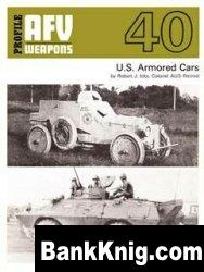 Книга AFV Weapons Profile 40-US Armoured Cars pdf,rar+3% 3,8Мб