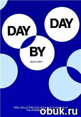 Книга Day by Day: Oral skills practice book for students at the intermediate level