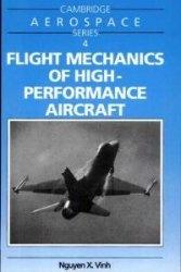 Книга Flight Mechanics of High-Performance Aircraft