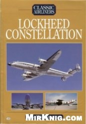 Lockheed Constellation (Classic Airliners)