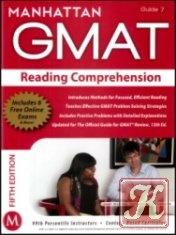 Книга Reading Comprehension GMAT Strategy Guide, 5th Edition (Manhattan GMAT Strategy Guide: Instructional Guide)