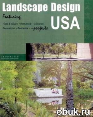 Книга Lam George - Landscape design USA. Ландшафтный дизайн США
