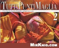 Журнал Tutti Punti Maglia 2