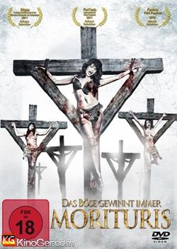 Morituris - Das Böse Gewinnt Immer (2011)