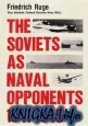Книга The Soviets as Naval Opponents, 1941-1945