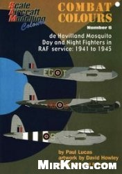 Книга SAM Combat Colours Number 6: de Havilland Mosquito Day and Night Fighters in RAF Service: 1941-1945
