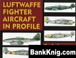 Книга Luftwaffe Fighter Aircraft in Profile pdf в rar 148,38Мб