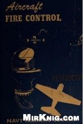 Книга Aircraft Fire Control
