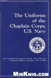 Книга The Uniforms of the Chaplain Corps, US Navy