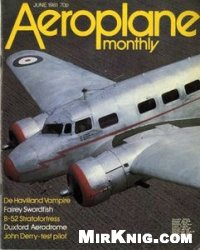 Aeroplane Monthly 1981-06