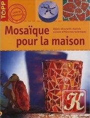 Книга Mosaique pour la maison