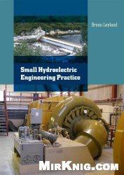 Книга Small Hydroelectric Engineering Practice