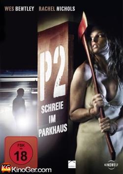 P2 - Schreie im Parkhaus (2007)