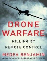Книга Drone Warfare: Killing by Remote Control