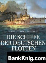 Книга Die Schiffe der deutschen Flotten 1848-1945