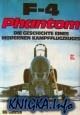 Книга F-4 Phantom: Die Geschichte Eines Modernen Kampfflugzeuges