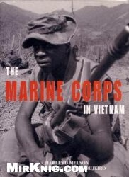 Книга The Marine Corps in Vietnam