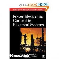 Книга Power Electronic Control in Electrical Systems