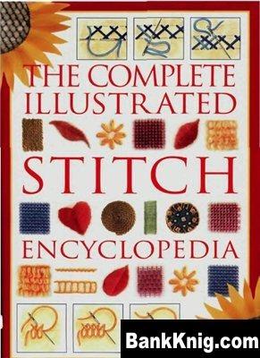 Книга Энциклопедия Вышивки - Stitch Encyclopedia