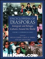 Книга Encyclopedia of Diasporas: Immigrant and Refugee Cultures Around the World