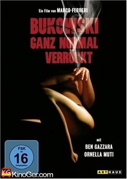 Bukowski - Ganz normal verrückt (1981)