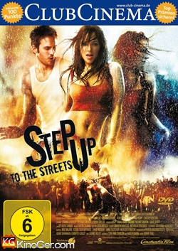Step Up to the Streets (2008)