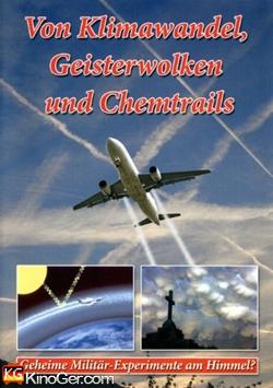 Von Klimawandel, Geisterwolken und Chemtrails (2008)