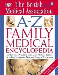 Книга BMA A-Z Family Medical Encyclopedia