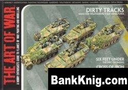 The Art of War: A Hobby Enthusiasts Guide to Flames of War Painting and Modeling Issue 1