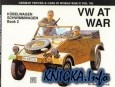 Книга Schiffer Military History Vol. 55: VW at War: Kubelwagen, Schwimmwagen :