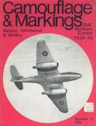Книга Camouflage & Markings Number 11: Meteor, Whirlwind & Welkin. RAF Northern Europe 1936 - 45