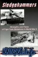 Sledgehammers: Strengths and Flaws of Tiger Tank Battalions in World War II
