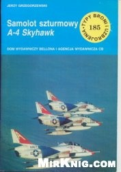 Книга Samolot szturmowy A-4 Skyhawk [Typy Broni i Uzbrojenia 185]
