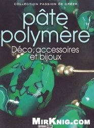 Книга Pate polymere: Deco, accessoires et bijoux