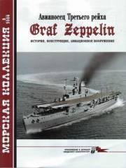 Журнал Авианосец Третьего рейха Graf Zeppelin. История, конструкция, авиационное вооружение